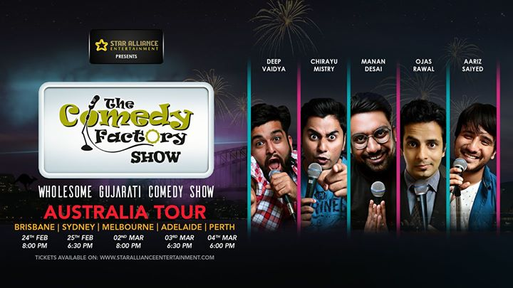 The first Australia Tour of The Comedy Factory ! 😎 24-Feb to 4-Mar ! #DontMissThis Bringing you a FRESH, FUN, FIRST-OF-ITS-KIND rollercoaster of LAUGHTER with Stand-up Comedy, Improv Comedy & Musical Comedy 🤘 featuring Manan Desai, Aariz Saiyed, Chirayu Mistry, Deep Vaidya and yours truly Ojas Rawal 😇  Don't forget to tell your friends and family about this show! #HurryUp Book the tickets in your city of choice from the links given below:  Brisbane https://www.premiertickets.com.au/event/the-comedy-factory-show-in-brisbane/  Sydney https://www.premiertickets.com.au/event/gujarati-comedy-factory-show-in-sydney/  Melbourne https://www.premiertickets.com.au/event/gujarati-comedy-factory-show-in-melbourne/  Adelaide https://www.premiertickets.com.au/event/gujarati-comedy-factory-show-in-adelaide/  Perth https://www.premiertickets.com.au/event/gujarati-comedy-factory-show-in-perth/