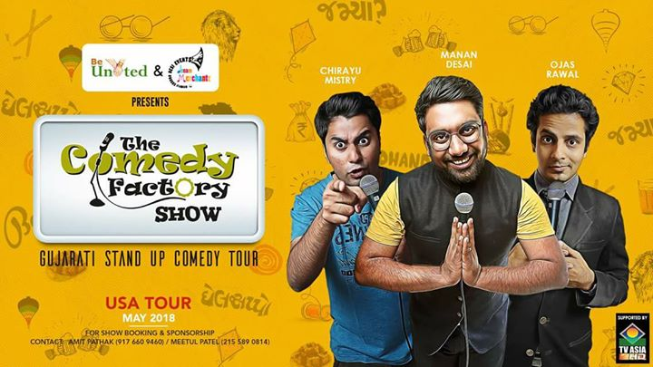 The Comedy Factory's first-ever USA Show Tour! Manan Desai, Chirayu Mistry & Ojas Rawal making people laugh all across The States with a hilarious Gujarati show of Stand-up and Improv comedy! Don't miss it! Follow The Comedy Factory for all the updates! 😎 Here is the US tour itinerary: 27th April: Los Angeles 28th April: Seattle 29th April: San Jose 2nd May: Columbus 3rd May: St. Louis 5th May: Chicago 6th May: Boston 9th May: New Haven 10th May: Baltimore 11th May: Rockville 12th May: Edison & Harleysville 13th May: Flushing & New Haven 15th May: Wilmington 16th May: Lansdale 17th May: Roanoke 18th May: Atlanta 19th May: Orlando 20th May: Tampa
