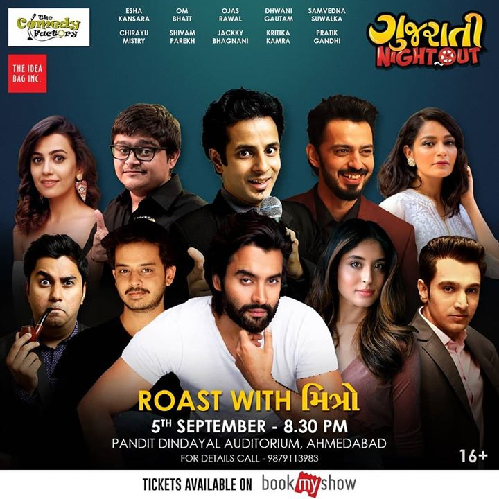 Roasting Jackky Bhagnani (@jackkybhagnani) 😈 #TONIGHT with fellow cast members from the film #Mitron Kritika Kamra (@kkamra), Pratik Gandhi (@pratikgandhiofficial), Shivam Parekh (@_shivamparekh) along with notorious roasters Esha Kansara (@esharkansara), Dhwani Gautam (@dhwanigautam), Samvedna Suwalka (@samvedna.suwalka), Chirayu Mistry (@chirayu_m) and Om Bhatt (@om_funnyguynextdoor) at The Gujarati Night Out  🤘 You can't miss this HILARIOUS evening!  ➡️SWIPE RIGHT to see the other super awesome segments  ➡️Ticket Link In Bio ! #JackkyBhagnani #KritikaKamra #PratikGandhi #EshaKansara #DhwaniGautam #ShivamParekh #SamvednaSuwalka #ChirayuMistry #OmBhatt #OjasRawal #roast #comedy #show #tonight #bollywood #gujaratifilm #gujaratimovie #gujjucomedy #gujju #funny #gujaratinightout #thecomedyfactory #tcf #roasting #celebs #actors #entertainment #Ahmedabad  @ Ahmedabad, India