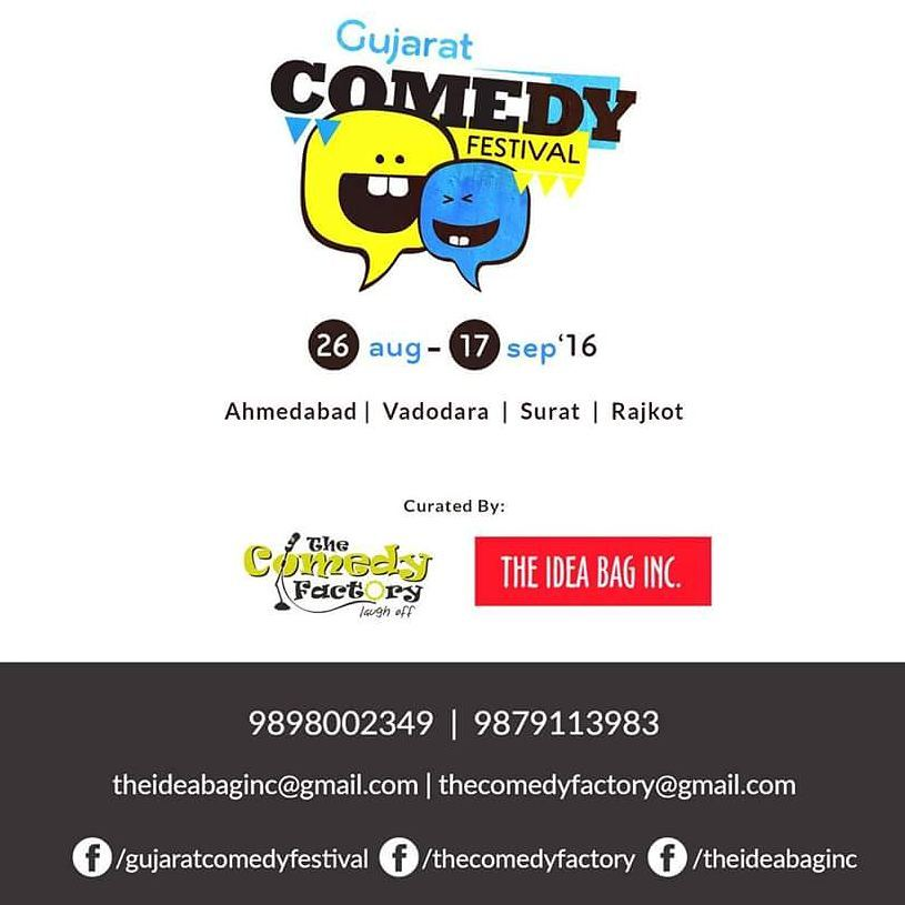 Gujarat COMEDY FESTIVAL is BACK 🎊 26 Aug to 17 Sept 2016! in #Ahmedabad #Vadodara #Surat & #Rajkot 🎦 Curated by @thecomedyfactoryindia and @theideabaginc  Tickets going live soon 😀  Event Page - https://goo.gl/QyUQq0  Facebook - https://goo.gl/UZhTa2  #tcf #funny #comedy #fest #India #gujju #gujarat #gujarati #fun #awesome #enjoy #excited #show #stage #laughter #comedian #showbiz #joke #jokes #humor #laugh #hilarious #audience #comingsoon #like #lol @instafunny_manan @vidyajanakiraman @aarizsaiyed @chirayu_m @neelakshmathur @nautankideep @kuchbhimehta