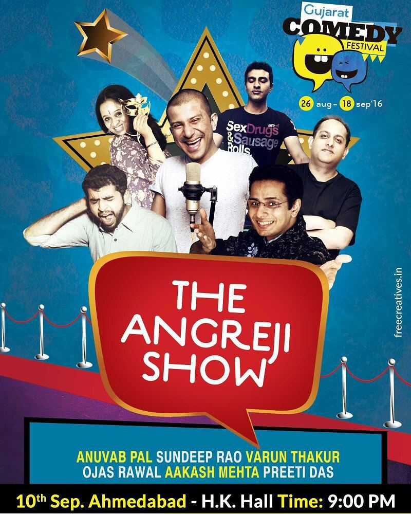AHMEDABAD! Tonight! Get the best of witty & intellectual English comedy with comic legends Anuvab Pal, Varun Thakur, Sundeep Rao & TCF's own Preeti Das, Aakash Mehta & me!  Tickets available at the venue. Come early to get good seats. Call 9898002349/9879113983 Get your tickets here - http://goo.gl/Ys8FyJ  The GUJARAT COMEDY Festival | 15 shows | 30+ comedians | 4 cities | Unlimited Fun!  Facebook - https://goo.gl/UZhTa2 (GujaratComedyFestival)  Twitter - https://goo.gl/QeKzC3 (@GujComedyFest)  Instagram - https://goo.gl/V7xuws (GujaratComedyFestival)  Snapchat - @GujComedyFest  Event Page - https://goo.gl/QyUQq0  #gcf2k16 #tcf #lol #excited #gujarat #gujju #ahmedabad #vadodara #india #comedy #comedian #comiclife #humor #hilarious #show #stage #improv #jokes #entertainment #showbiz #funny #awesome #standupcomedy #standup #mumbai #poster #likes #openmic #fun #like @thecomedyfactoryindia @kuchbhimehta @theideabaginc @havmoricecreams @TGBIndia @radiocityindia @uber @varunthakur @anuvabpal @soapyrao