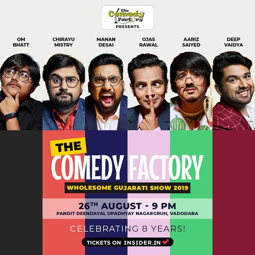 Celebrate 8 yrs of The Comedy Factory in VADODARA tonight 🎂 Come, wish us Happy Birthday! Tickets available online and at the venue! 😎 Thanks-a-million to all the artists, the team, and all our viewers and fans for everything! . #TheComedyFactory #HappyBirthday #8th #Us #happyme #OjasRawal #MananDesai #AarizSaiyed #ChirayuDesai #DeepVaidya #OmBhatt #tcf #vadodara #gujarat #baroda #tonight #show #celebration #comedians #standupcomedy #ojas #celebration #blessed #funtimes #goodtimes #teamgoals #team #thegang #constant #comedy . @thecomedyfactoryindia @instafunny_manan @aarizsaiyed @chirayu_m @nautankideep @om_funnyguynextdoor